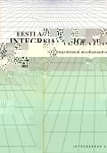<dt>Pealkiri: </dt><dd> Integratsiooni meediamonitooring 1999-2001: Eesti ajakirjandus integratsioonist</dd>