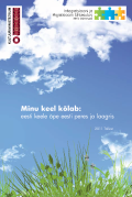 <dt>Pealkiri: </dt><dd> Minu keel kõlab: eesti keele õpe eesti peres ja laagris</dd>