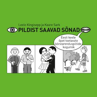 <dt>Заголовок: </dt><dd> Pildist saavad sõnad. Eesti keele õpet toetavate kõnearenduspiltide kogumik CD-l</dd>