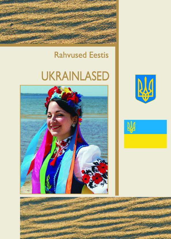 <dt>Pealkiri: </dt><dd> Rahvused Eestis. Ukrainlased</dd>