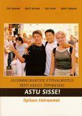 <dt>Title: </dt><dd> ASTU SISSE! Uusimmigrantide ettevalmistus eesti keeles õppimiseks. Õpilase tööraamat</dd>